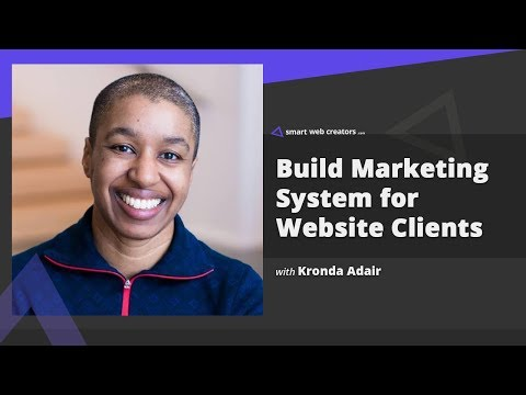 Creating online marketing system for website clients with Kronda Adair