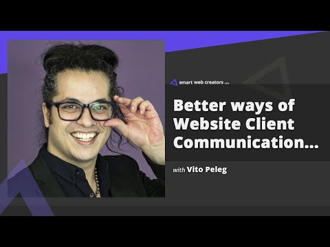 Client communication methods for faster website building with Vito Peleg