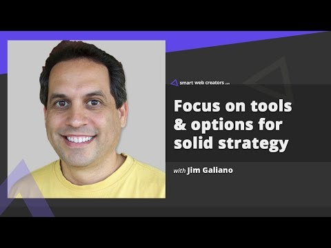 Focus on right tools & options for solid business strategy with Jim Galiano