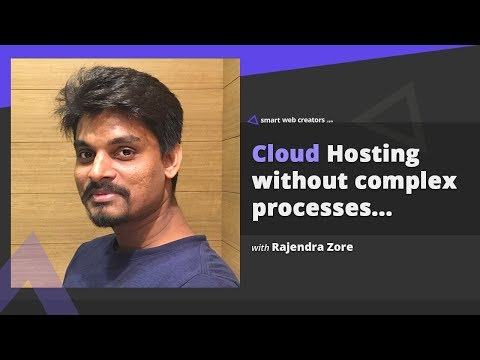 Cloud web hosting without complex processes with Rajendra Zore