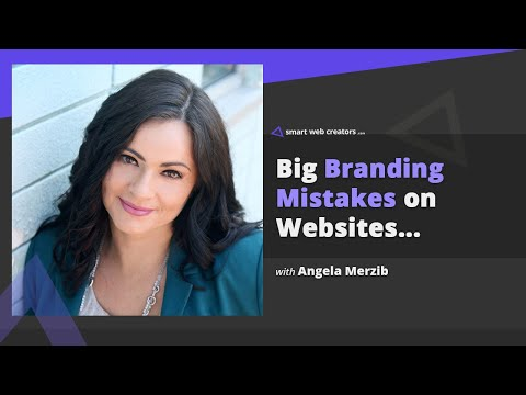 Big branding mistakes we make on websites with Angela Merzib