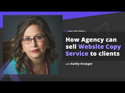 How agency can sell Website Copy Service to clients with Kathy Krueger