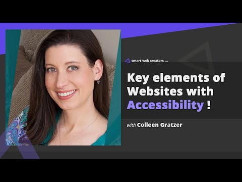 Key elements for creating an accessibility compliant websites with Colleen Gratzer