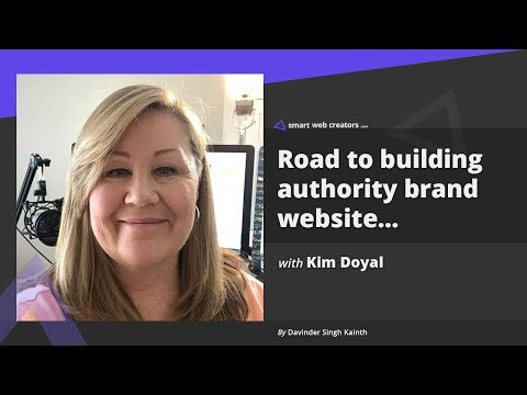 Building authority personal brand website with Kim Doyal