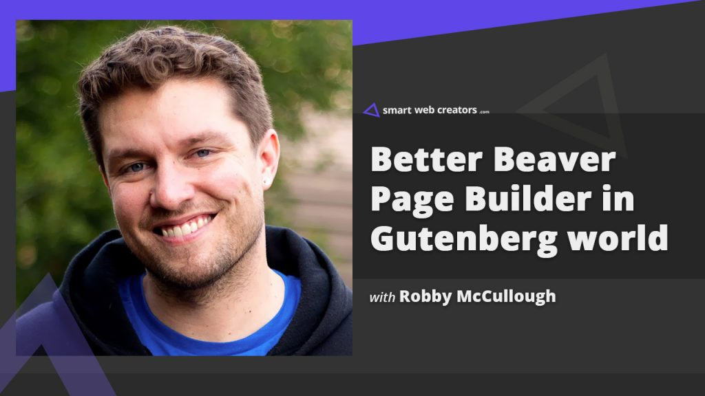 Robby McCullough Beaver Builder