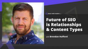 Brendan Hufford SEO Future Expert