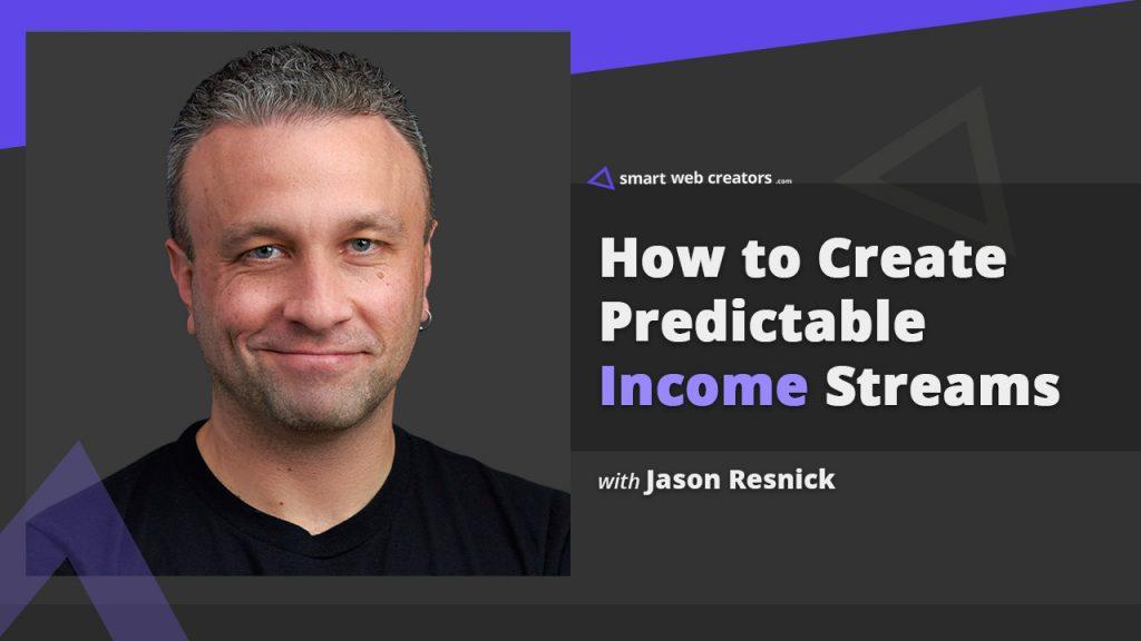 Jason Resnick income streams