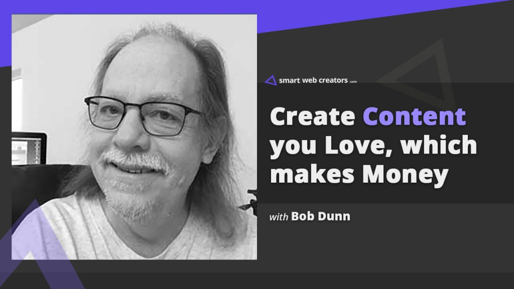 Bob Dunn content creation