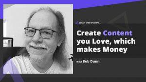 Bob Dunn content creation