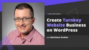 Matthew Rodela Turnkey websites